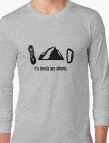 Simple needs rock climbing geek funny nerd Long Sleeve T-Shirt