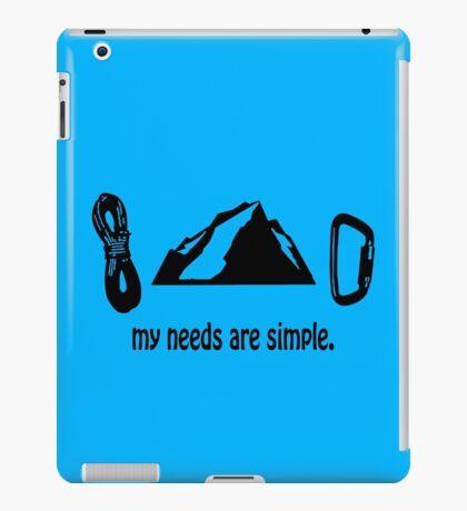 Simple needs rock climbing geek funny nerd iPad Case/Skin