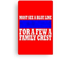 Thin blue line family crest geek funny nerd Canvas Print