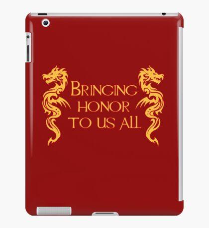 Bringing Honor To Us All iPad Case/Skin
