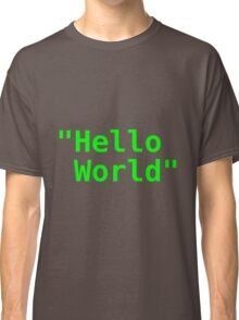 Hello world ! Classic T-Shirt