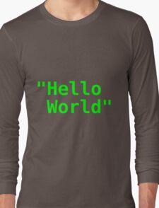 Hello world ! Long Sleeve T-Shirt