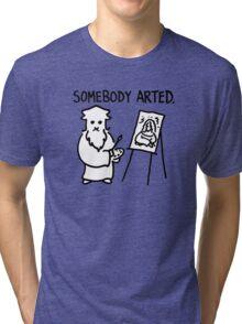 Leonardo Somebody Arted  Tri-blend T-Shirt