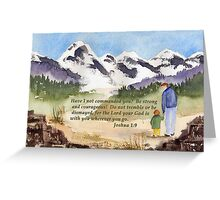 Courage - Joshua 1:9 Greeting Card