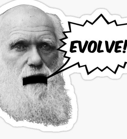 "Darwin shouts ""EVOLVE"" Sticker"