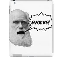 "Darwin shouts ""EVOLVE"" iPad Case/Skin"