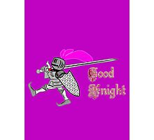 Good Knight T-shirt, etc. design Photographic Print