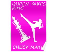 Queen Takes King Check Mate Female Kickboxer Spinning Back Kick White  Poster