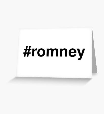 #romney Greeting Card