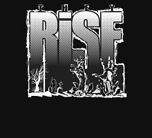 They Rise! Unisex T-Shirt