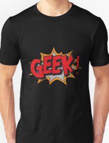 GEEK [UltraHD] T-Shirt