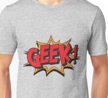 GEEK [UltraHD] Unisex T-Shirt