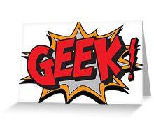 GEEK [UltraHD] Greeting Card