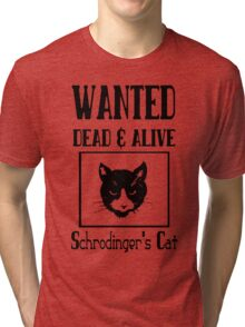 Wanted schrodingers cat geek funny nerd Tri-blend T-Shirt