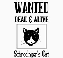 Wanted schrodingers cat geek funny nerd Unisex T-Shirt