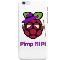 PIMP MY PI [UltraHD] iPhone Case/Skin