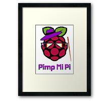 PIMP MY PI [UltraHD] Framed Print