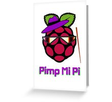 PIMP MY PI [UltraHD] Greeting Card