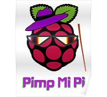 PIMP MY PI [UltraHD] Poster