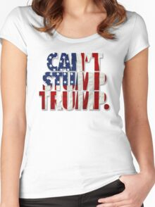 CAN'T STUMP TRUMP Women's Fitted Scoop T-Shirt