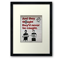 Benefit Thieves by Mad Pride Framed Print