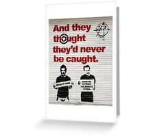 Benefit Thieves by Mad Pride Greeting Card