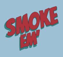 Smoke em' Baby Tee