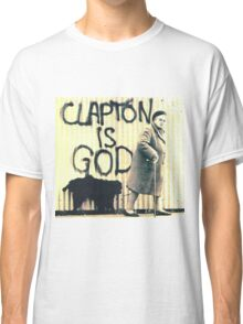 Clapton is God Classic T-Shirt