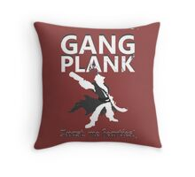 Gangplank - Avast, me hearties! Throw Pillow