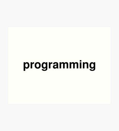 programming Art Print