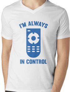 I'm Always In Control Mens V-Neck T-Shirt