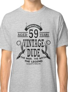 Vintage Dud Aged 59 Years Classic T-Shirt