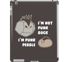 I'm not Punk Rock... iPad Case/Skin