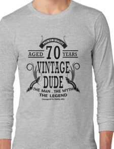Vintage Dud Aged 70 Years Long Sleeve T-Shirt