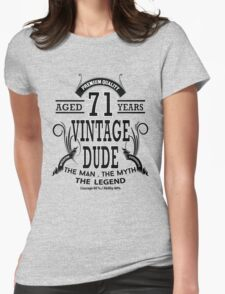 Vintage Dud Aged 71 Years Womens Fitted T-Shirt