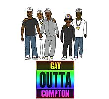Gay Outta Compton Photographic Print