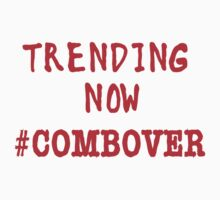Trending Now Hashtag Combover Kids Clothes