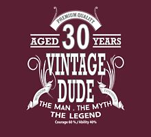 Vintage Dud Aged 30 Years Unisex T-Shirt