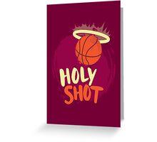 Holy Shot Greeting Card