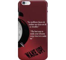 Wake Up! (quotation) iPhone Case/Skin