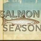 Salmon Season by Dallas Drotz
