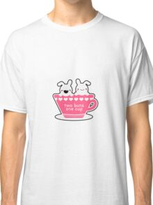 2 buns 1 cup Classic T-Shirt