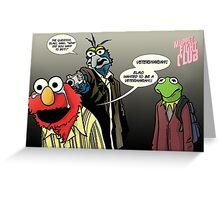 Muppet Sacrifice Greeting Card