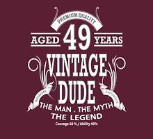 Vintage Dud Aged 49 Years Unisex T-Shirt