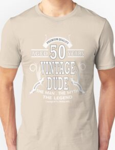 Vintage Dud Aged 50 Years T-Shirt