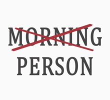 Not a Morning Person Kids Tee