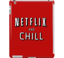 the netflix and chill iPad Case/Skin