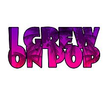 I Grew On Pop Photographic Print
