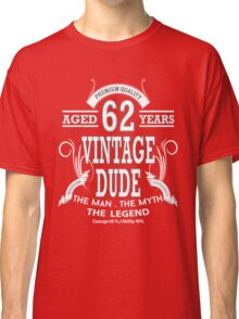 Vintage Dud Aged 62Years Classic T-Shirt