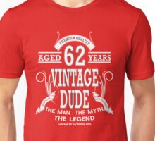 Vintage Dud Aged 62Years Unisex T-Shirt